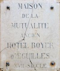 Hôtel Boyer d'Eguilles - Français:   Plaque de l\'Hôtel Boyer d\'Éguilles à Aix en Provence (Bouches du Rhône, France).