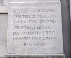 Hôtel Monier-Vinard - Deutsch: Tafel am Haus des deutschen Arbeiterbildungsvereins Eintracht in Zürich, Neumarkt 5