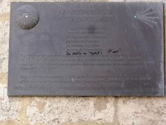 Ancien Hôtel de ville - English: Plaque La Grosse Cloche Porta Sancti Jacobi