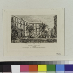 Hôtel Saint-James et d'Albany - English:  Dates from Lalanne's manuscript catalogue in the Print Collection, The New York Public Library. Etchings are numbered according to Lalanne's manuscript catalogue in the Print Collection, The New York Public Library. Miscellaneous landscape etchings, including one print for the publication Sonnets et eaux-fortes and a frontispiece for the Société des aquafortistes.  Subjects include a fire in the Bordeaux dockyard, a night view of the Pont-des-arts in Paris, and views of the Château de Chaumont, Fribourg, the Paris Opéra, the church of St.-Séverin and the Thames River.  Some prints are present in more than one state. Some prints include the artist's signature and notations in graphite. Title devised by cataloger. Citation/Reference: Villet, 52 Engraved beneath the image: Grand Hôtel St. James. 211, Rue de St. Honoré, 211. Paris. Sortie immédiate sur les Tuleries (Rue de Rivoli, 202).