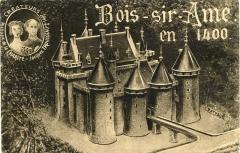 Restes du château de Bois-Sire-Amé - Français:   Vue d\'artiste ancienne du château de Bois Sire Amé, éditée en carte postale au début du XXème siècle
