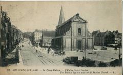 Eglise Saint-Nicolas - Français:   Carte postale ancienne éditée par LL, n°191 : BOULOGNE-SUR-MER - La Place Dalton - L\'Eglise Saint-Nicolas