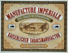 Ancienne manufacture des tabacs -  Manufacture impériale des tabacs de Strasbourg; Kaiserlichen Tabaksmanufactur zu Strassburg / 52 x 39 cm: coul  Coll. H. Solveen