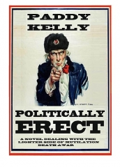Allée couverte - English: Cover for Paddy Kelly's novel Politically Erect