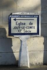 Eglise de Jouy-le-Comte - Deutsch: Hinweisschild (Plaque Michelin) zur Kirche St-Denis in Jouy-le-Comte, einem Ortsteil von Parmain (Département Val-d'Oise) in der Region Île-de-France (Frankreich)