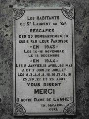 Sanctuaire de Laghet - English: Plaque offered by the inhabitants of Saint-Laurent-du-Var, for safe escaping from bombings of 1944. Church of Notre-Dame-de-Laghet (Alpes-Maritimes, France).
