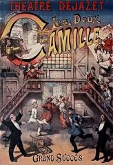 Théâtre Dejazet -  Théâtre Déjazet. Les deux Camille. (affiche)