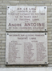 Théâtre Antoine - English: Plaque dedicated to the Théâtre Libre and its actor-director André Antoine in Montmartre, Paris