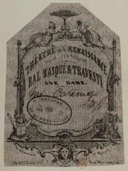 Théâtre de la Renaissance - Français:   Billet d\'entrée, imprimé sur du papier peint, pour une dame pour un bal masqué et travesti donné au Théâtre de la Renaissance pour la Mi-Carême salle Ventadour à Paris.
