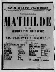 Théâtre de la Porte-Saint-Martin - Français:   Prospectus de la pièce de théâtre Mathilde par Eugène Sue et Felix Pyat jouée au théâtre de la Porte-Saint-Martin