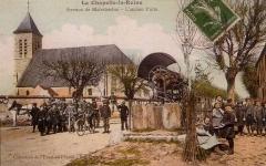 Eglise -  La Chapelle-la-Reine au début du XXème siècle Version colorisée d'une carte postale dite