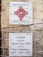 Séminaire - Français:   Plaque informant sur le classement aux MH; chapelle de l\'ancien hôpital Jean Rose puis de l\'ancien grand séminaire, rue Saint-Rémy.