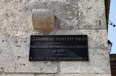Grange aux dîmes - English: Grange aux dîmes, Provins. Plaque.