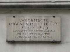 Maison construite par Viollet-le-Duc - English: Plaque on the building built by Viollet-le-Duc and where he lived : 68 rue Condorcet, Paris 9th arrond.