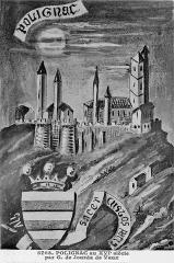 Ruines du château fort -  (Château de) Polignac au XVIe siècle par G. (Gaston) de Jourda de Vaux / Polignac castle in the 16th century by Gaston de Jourda de Vaux.
