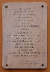 Maison des Milelli -  Ajaccio. Rue Fesch. Casa Pô où Napoléon Bonaparte a lu le 23 janvier 1791, avant son retour à Auxonne, sa lettre au député corse Matteo Buttafoco. Plaque commémorative