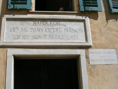 Maison de Napoléon Bonaparte -   Ajaccio (Corse-du-Sud, France)   Camera location41°55′03.04″N, 8°44′16.47″E  View this and other nearby images on: OpenStreetMap 41.917511;    8.737907