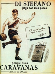Maison - English: A cigarette advertisement by Caravanas with Argentine footballer Alfredo Di Stáfano starring.