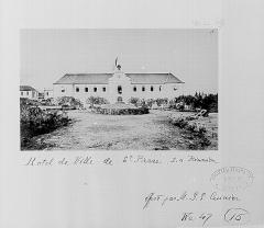 Hôtel de ville -  L\'hôtel de ville de Saint-Pierre avant 1885.