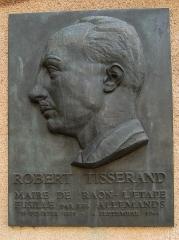 Hôtel de ville - Français:   Plaque commémorative en l\'honneur de Robert Tisserand maire de Raon-L\'Étape fusillé en 1944