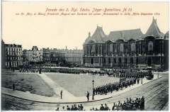 Palais des Beaux-Arts - Deutsch: Lille; 2. Königlich Sächsisches Jäger-Bataillon Nr. 13 - Parade in Lille Dezember 1914