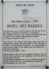 Hôtel des Barres - Français:   Plaque d\'information trilingue (français, anglais, allemand) de l\'hôtel des Barres, à Dijon