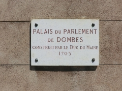 Ancien parlement de la Dombes dit également tribunal d'instance ou palais de justice - French Wikimedian, software engineer, science writer, sportswriter, correspondent and radio personality