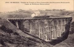 Viaduc de Toupin - Français:   Carte postale ancienne éditée par  Hamonic à Saint-Brieuc: SAINT-BRIEUC - Viaduc de Toupin et Vue d\'ensemble des Nouveaux Boulevards - Ligne de St-Brieuc à Moncontour