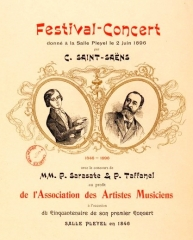 Salle de concerts dite Salle Pleyel - English: Poster for a concert by Camille Saint-Saëns, Pablo de Sarasate and Paul Taffanel on 2 June 1896 at the Salle Pleyel in Paris, on the occasion of the 50th anniversary of Camille Saint-Saëns' first concert at the Salle Pleyel in 1846.