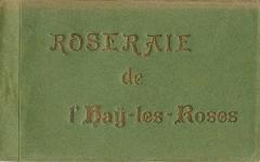 Roseraie du conseil général du Val-de-Marne, ancienne roseraie Gravereaux - Français:   Couverture du carnet de 24 cartes postales de la Roseraie de L\'Haÿ-les-Roses (Seine-et-Oise, France), éditions Fournet.