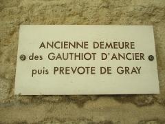 Hôtel Gauthiot d'Ancier - Français:   Ancienne prévôté de Gray (6 rue du marché)