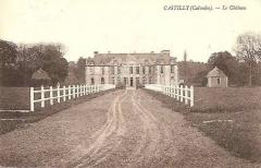 Château de Castilly - Français:   Carte postale du château