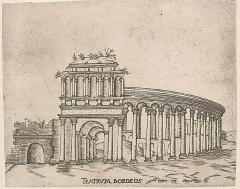 Restes de l'amphithéatre dit Palais Gallien -  Teatrum Bordeos (antikes Theater von Bordeaux); Kupferstich, um 1560