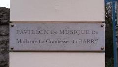 Ancien château de Madame du Barry - Français:   Plaque du Pavillon de Musique à Voisins, Louveciennes (Yvelines, France)