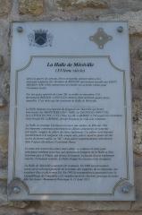 Halle - Deutsch:   Markthalle in Méréville im Département Essonne (Île-de-France/Frankreich), Erklärungstafel