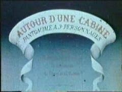 Musée Grévin (voir aussi : passage Jouffroy) -  Emile Reynaud - 1895 - Autour d'une Cabine 0001