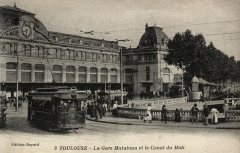 Gare de Toulouse-Matabiau - Toulouse, Haute-Garonne, gare de Matabiau et canal du Midi, vieille carte postale.