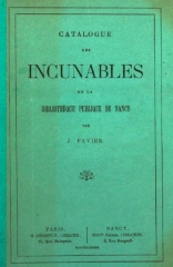 Immeuble -  Cover of Catalogue des incunables de la Bibliothèque publique de Nancy /; par J. Favier.