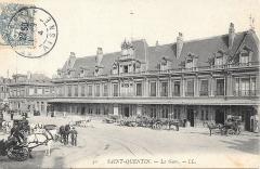 Gare - Français:   La gare de Saint-Quentin vers 1900