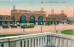 Gare -  Carte postale ancienne éditée par 2AP, N°116 SAINT-QUENTIN: La Gare (bâtiment de 1926 conçu par Gustave Umbdenstock et Urbain Cassan