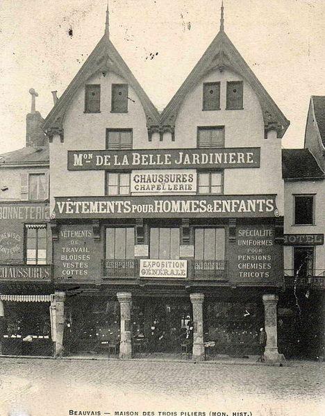 Photo du Monument Historique Maison dite des Trois Piliers situé à Beauvais